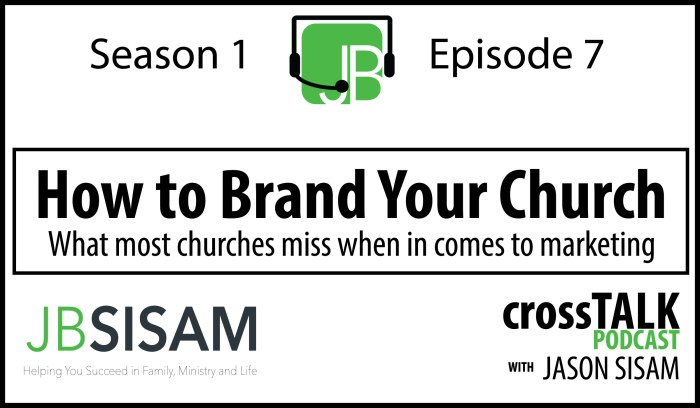 S1E7 How to Brand your Church